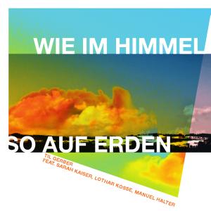 Til Gerber - WIE IM HIMMEL, SO AUF ERDEN - cover